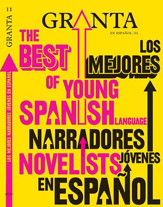 La revista 'Granta' selecciona a los 22 mejores autores en castellano menores de 35 años
