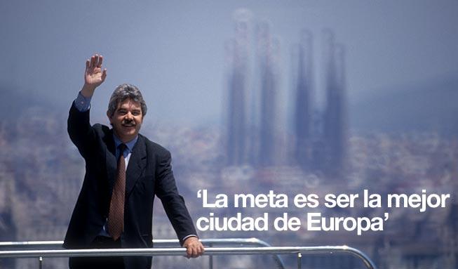 """Pasqual Maragall: """"La meta es ser la mejor ciudad de Europa"""""""
