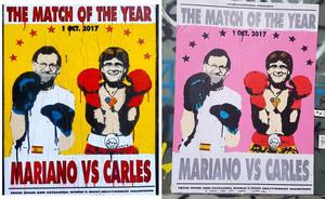 Carteles del combate del año entre Rajoy y Puigdemont, obra de Tvboy