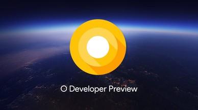 Android O: les novetats del nou sistema operatiu de Google