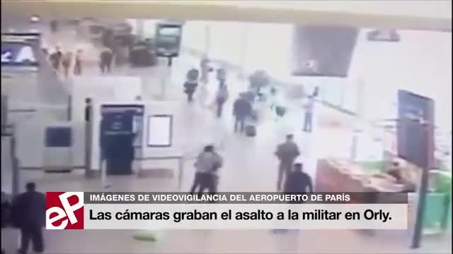 Divulgadas las imágenes de las cámaras de videovigilancia del ataque en el aeropuerto de Orly