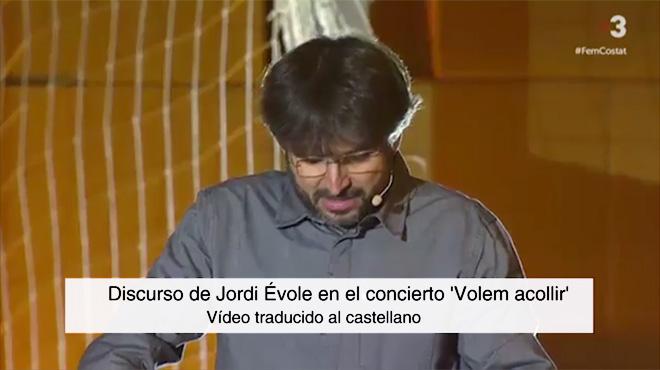 El discurs íntegre de Jordi Évole en el concert 'Volem Acollir'