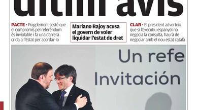 A Barcelona últim avís, mà estesa, diàleg; a Madrid, desafiament, amenaça, xantatge