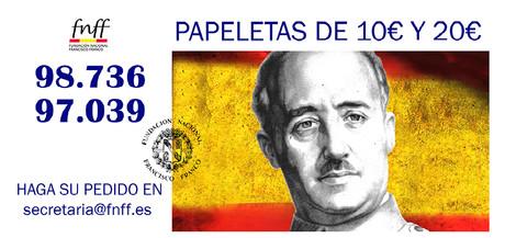 Papeleta de la lotería de Navidad de 2015, vendida por la Fundación Nacional Francisco Franco (FNFF). Los números tienen la terminación 36 y 39, en alegoría a las fechas de inicio y fin de la Guerra Civil española.