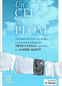 Neus Català: «Fuimos las olvidadas entre los olvidados»