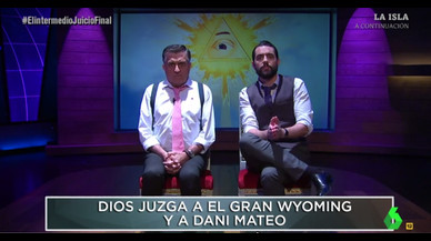 Wyoming y Dani Mateo se sometieron en 'El intermedio' a un juicio ante Dios.