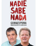 EL PERIDICO anticipa la venta de entradas para el nuevo espectculo de Gomaespuma