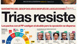 &#34;Trias resiste&#34;, en la portada de EL PERIDICO DE CATALUNYA