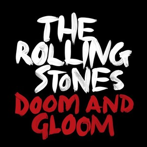 Portada del single de los Rolling Stones 'Doom and gloom'.