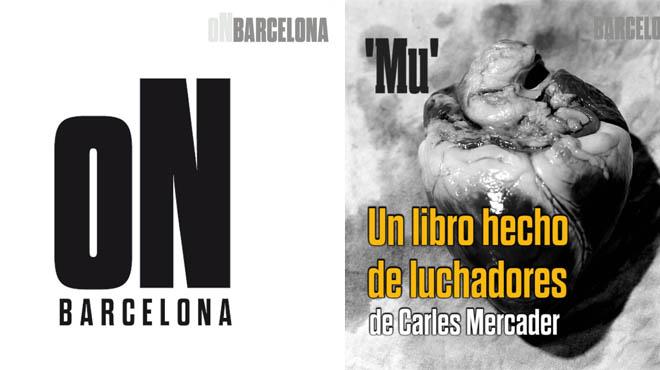 On Barcelona - Carles Mercader, fotógrafo presenta su libro 'Mu'.