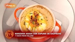 La manzana asada con espuma asada de gazpacho de Paloma en Masterchef 5