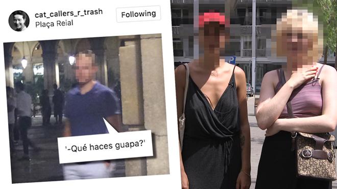Aquestes noies tenen un compte dInstagram per visibilitzar els catcallers de Barcelona