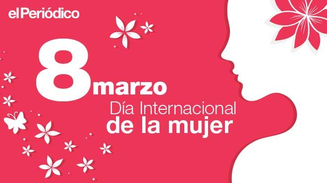 ¿Què és i per què s'ha de celebrar el Dia Internacional de la Dona?