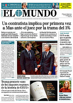 """""""Un contratista implica por primera vez a Mas ante el juez por la trama del 3%"""", dice 'El Mundo'"""