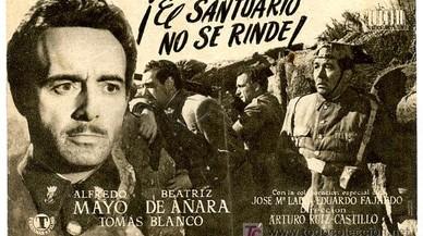 El cartel del filme franquista del 49 '�El santuario no se rinde!'.