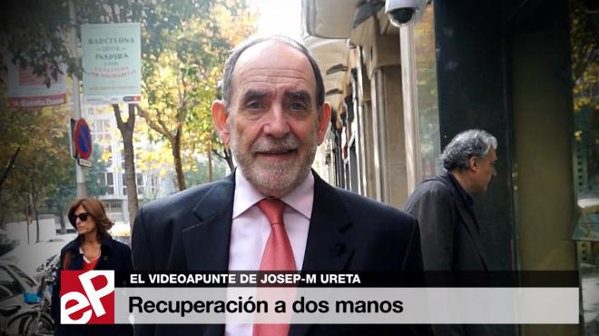 El videoapunte de Josep-Maria Ureta: 'Recuperaci�n a dos manos'.