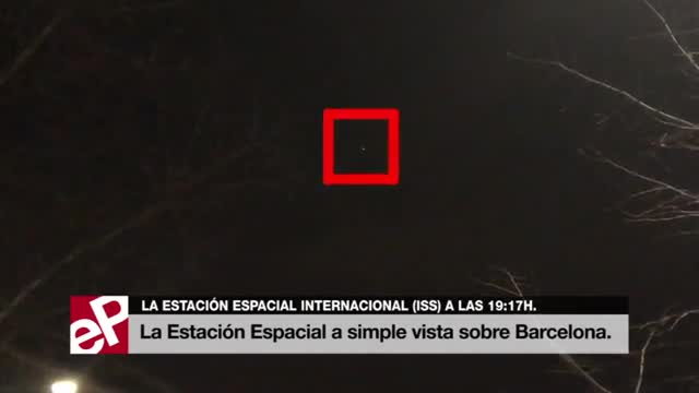 La Estación Espacial Internacional pasa justo por encima de Barcelona