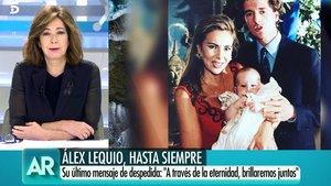 Ana Rosa se despide entre lágrimas de Álex Lequio con un emotivo mensaje