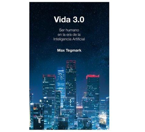 Vida 3.0 (Max Tegmark)
