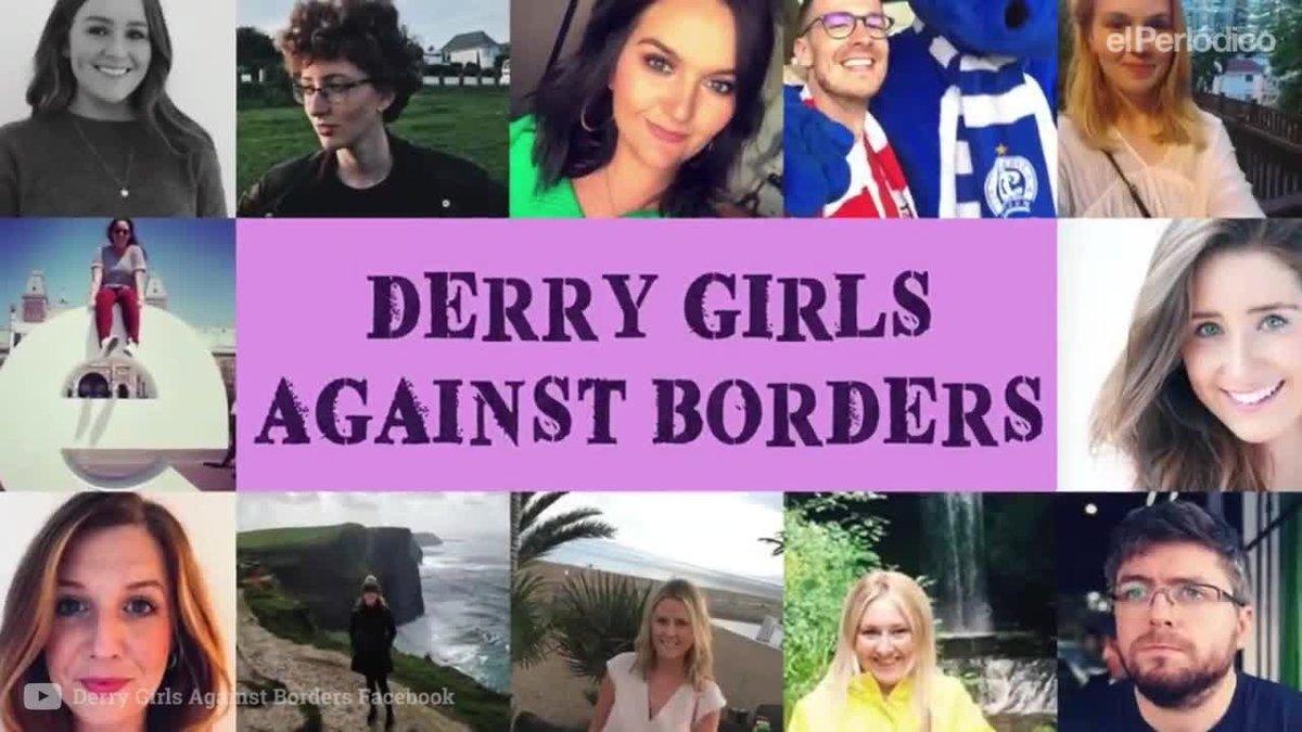 Las chicas de Derry contra las fronteras.