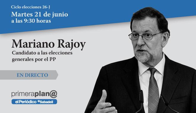 Mariano Rajoy - En directo en Primera Plana