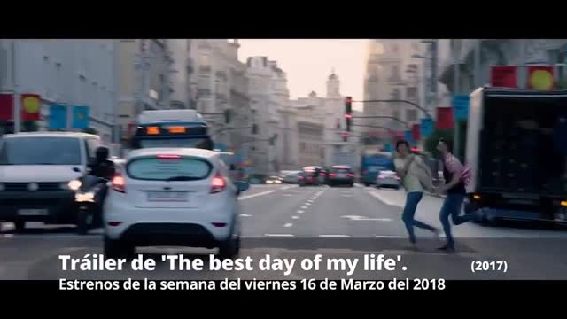 Estrenes de la setmana. Tràiler de The best day of my life (2018)