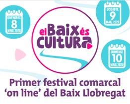 Cartel del primer festival de cultura 'on line' del Baix Llobregat, que se celebrará los días 8, 9 y 10 de mayo