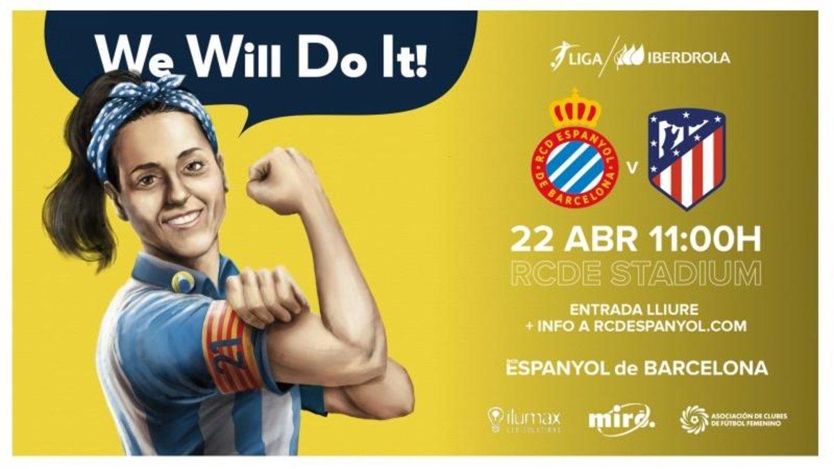 Cartel de presentación del partido entre el Espanyol y el Atlético femenino del lunes 22 en Cornellà.