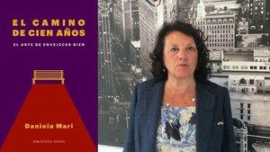 Daniela Mari, autora de El caminode cien años. El arte de envejecer bien