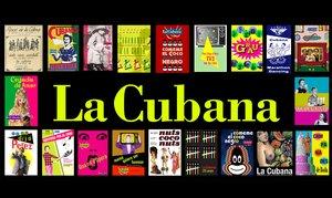 Los carteles de algunos espectáculos creados por La Cubana en sus 40 años.