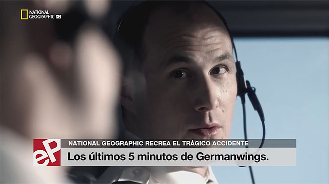 National Geographic recrea los últimos 5 minutos del vuelo de Germanwings.
