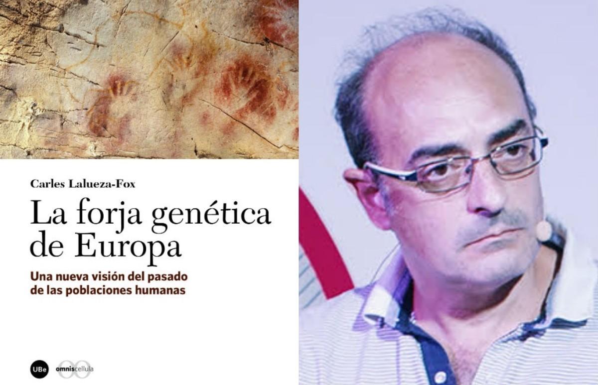 El biólogo Carles Lalueza-Fox, autor de La forja genética de Europa (Edicions de la Universitat de Barcelona, 2018)