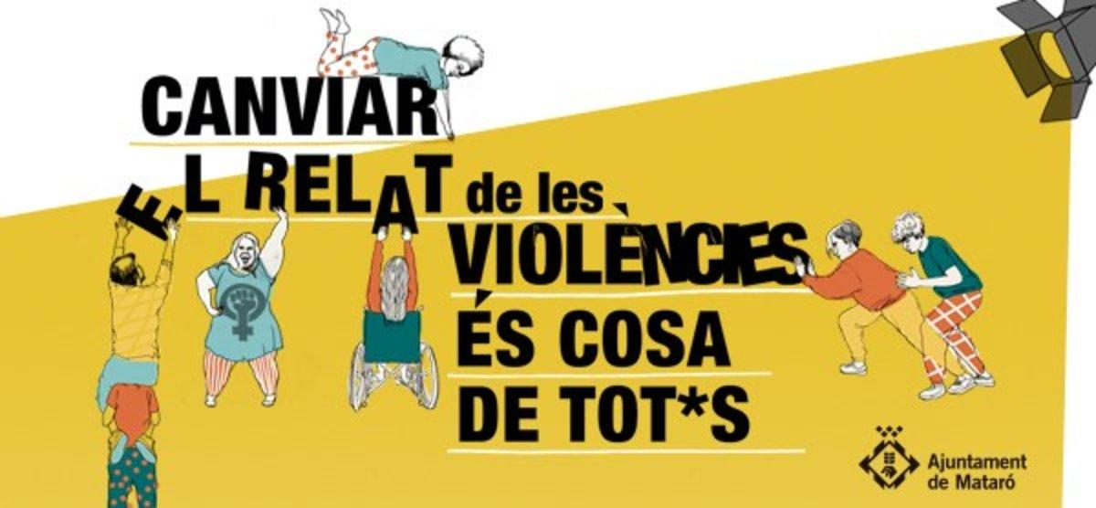 Para conmemorar el Día Internacional contra las violencias machistas, Mataró ofrece una quincena de actividades organizadas por diferentes entidades.