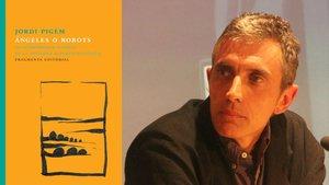 Ángeles o robots. La interioridad humana en la sociedad hipertecnológica de Jordi Pigem (Fragmenta Editorial, 2018)