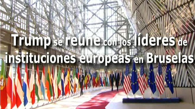Trump se reúne con los líderes de las institucuones europeas en Bruselas