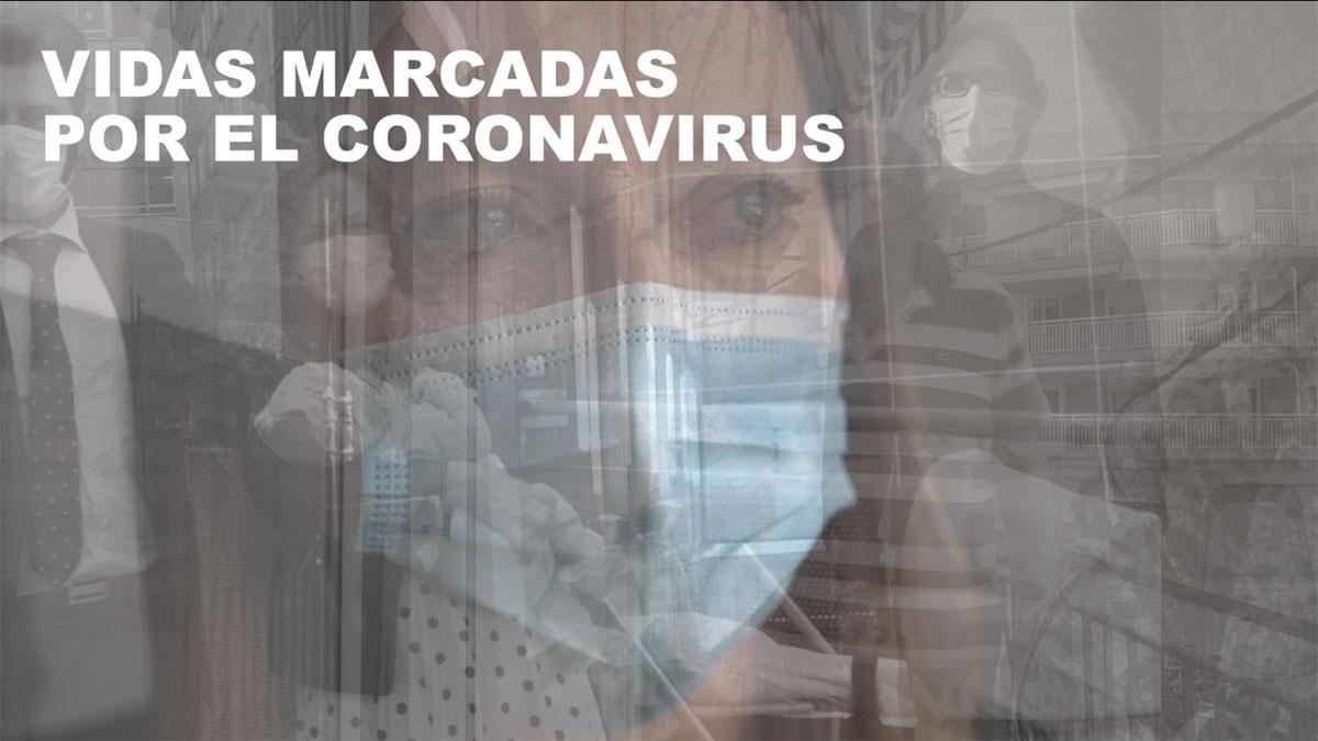 Siete historias de vidas marcadas por el coronavirus.
