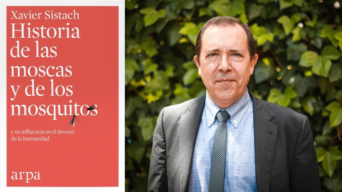 Xavier Sistach, autorde Historia de las moscas y los mosquitos y su influencia en el devenir de la humanidad (Editorial Arpa, 2018)