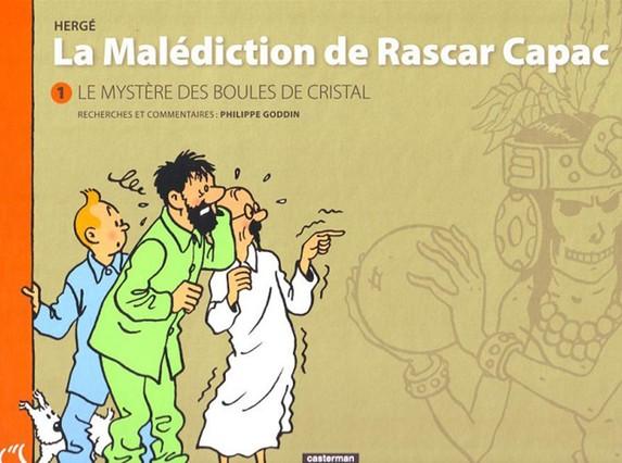 Portada del nuevo álbum de Tintín, La malédiction de Rascar Capac, primera versión de Las siete bolas de cristal.