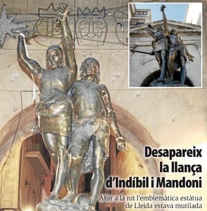 Desaparece la lanza de la estatua de Indíbil y Mandonio de Lleida