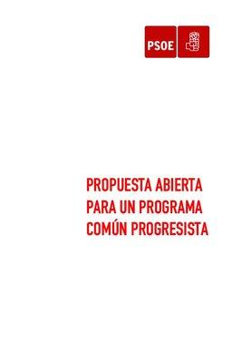 PSOE: Propuesta abierta para un programa común progresista