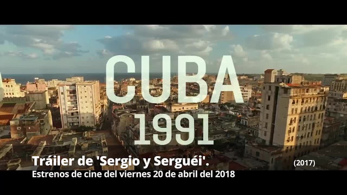 Tráiler de Sergio y Serguéi (2017).