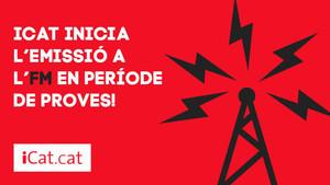 iCat torna a la FM en període de proves