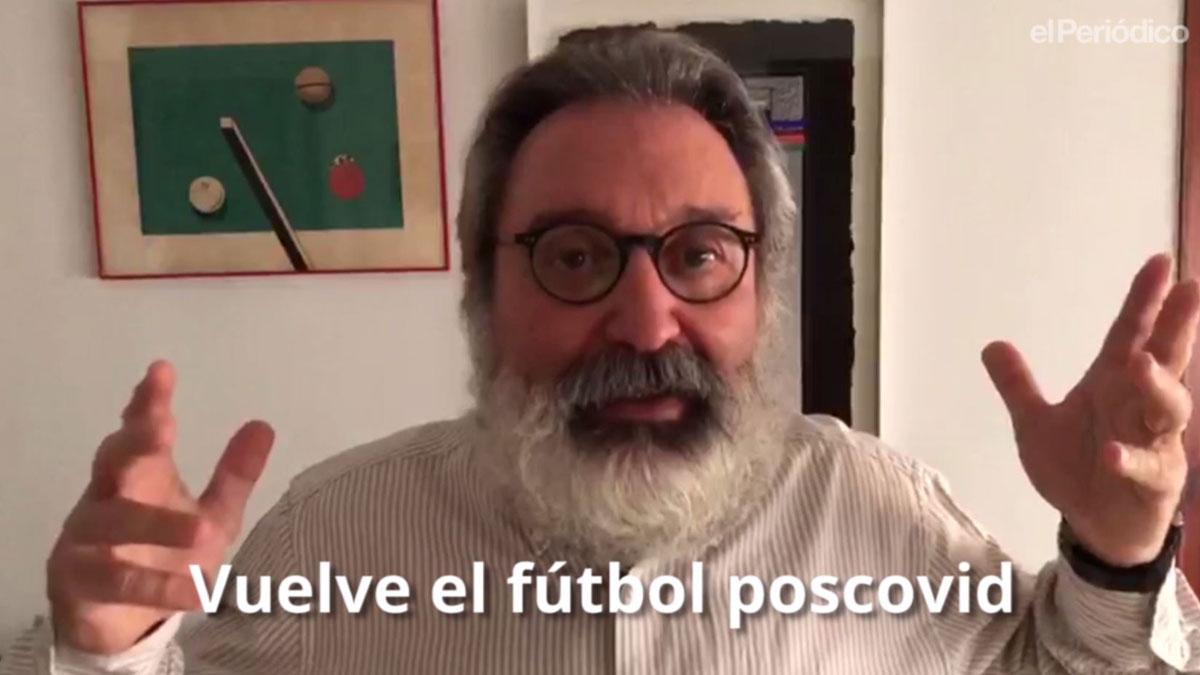Vuelve el fútbol poscovid. Por Emilio Pérez de Rozas.