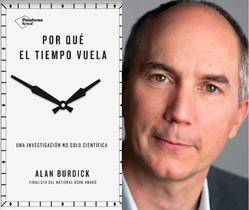 El periodista científico Alan Burdick, autor de Por qué el tiempo vuela (Plataforma Editorial, 2018)