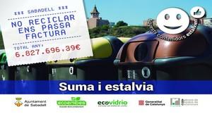 El Ayuntamiento impulsa una campaña para concienciar a la ciudadanía del coste de no reciclar.