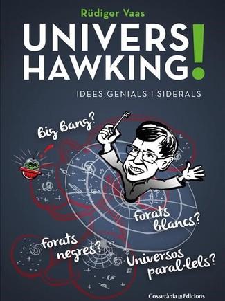 El impacto que Stephen Hawking causó en nuestro universo