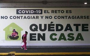 Mensaje de las autoridades mexicanas para evitar más contagios de coronavirus.