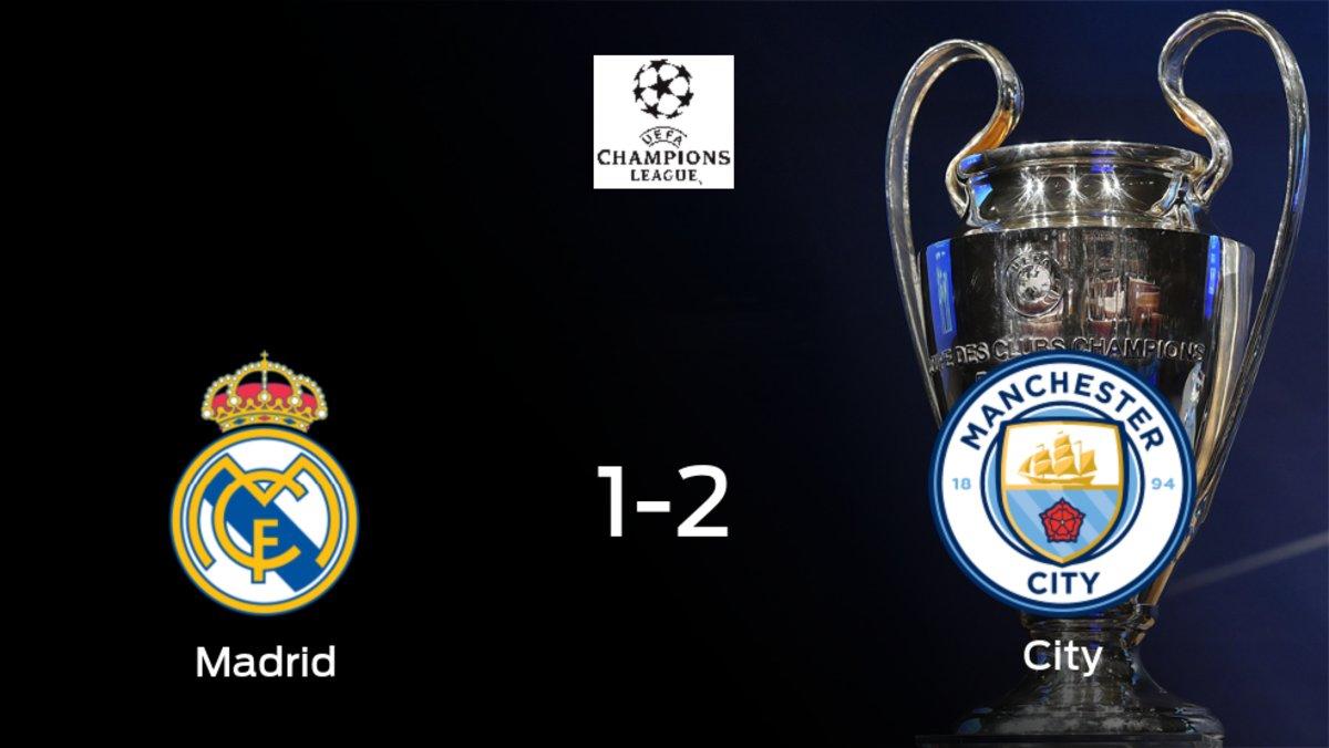 El Manchester City se adelanta en el partido de ida de octavos de final después de ganar 1-2 contra el Real Madrid