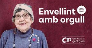 Imagen de la campaña Envellint amb orgull.