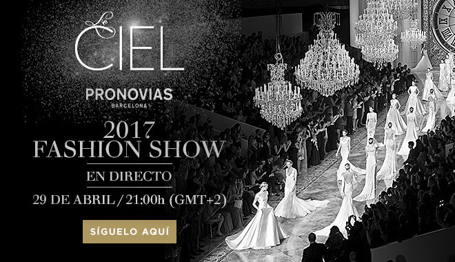 Pronovias Fashion Show desfile
